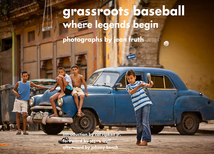 Grassroots Baseball: Where Legends Begin by Jean Fruth