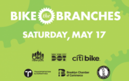 Saturday, May 17 for the 2nd annual Bike the Branches, a fun one-day bike ride through Brooklyn