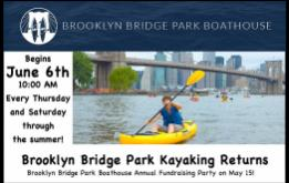 Want to go kayaking with amazing views of the Brooklyn Bridge & more — for free? June 6th is the date for the start of Kayak season in Brooklyn's premier waterfront location.