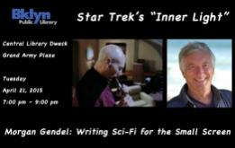 """Brooklyn Public Library and the Museum of Science Fiction team up to present screenwriter Morgan Gendel, author of the Hugo Award-winning episode of Star Trek: The Next Generation, """"The Inner Light"""" on April 21 at 7pm."""