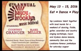 Jalopy Theatre and School of Music presents the 6th annual Bayou-N-Brooklyn Festival weekend from May 13 to 15, 2016, in Red Hook, Brooklyn.