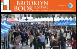 """Brooklyn Book Festival kicks off Monday, September 14th, with five weeknights of literature themed """"Bookend"""" programs presented all over New York City, leading up to a spectacular weekend starting with a new Brooklyn Book Festival Children's Day on Saturday, September 19th, and culminating with the flagship, fourteen-stage Brooklyn Book Festival on Sunday, September 20th."""