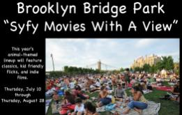 Syfy Movies With A View FREE! On the Harbor View Lawn of Pier 1 in Brooklyn Bridge Park throughout the summer