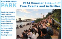 A full list of free events and activities for summer 2014 in Brooklyn Bridge Park featured on The South Brooklyn Network.