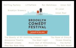 The Brooklyn Comedy Festival begins its new season from August 22 to 28th (2016) all around the borough with shows included at South Brooklyn's The Bell House during the run.