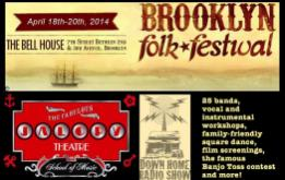 Down Home Radio Show and The Jalopy Theatre are proud to announce the 6th Annual Brooklyn Folk Festival taking place Friday, April 18th through Sunday, April 20th, 2014!