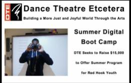 Dance Theatre Etcetera Seeks to Raise $15,000 to Offer Summer Program,  Summer Digital Boot Camp, for Red Hook Youth, featured on The South Brooklyn Network.