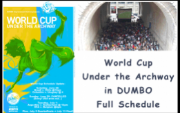 The DUMBO Improvement District is thrilled to bring back epic World Cup Viewing Parties at the Archway under the Manhattan Bridge!