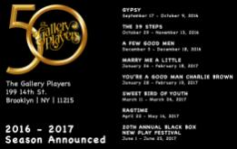The Gallery Players of Park Slope announce their 2016 - 2017 50th Anniversary Season!