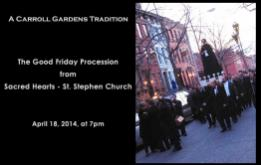 Good Friday Procession from Sacred Hearts - St. Stephen Church through the streets of Carroll Gardens