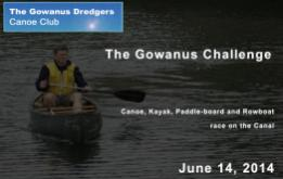 The Gowanus Dredgers Canoe Club is excited to announce The Gowanus Challenge Canoe, Kayak, Paddle-board and Rowboat race on the Gowanus Canal.