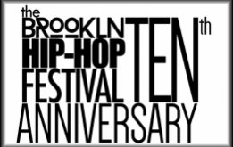 Brooklyn Bodega, producers of The Brooklyn Hip-Hop Festival are proud to announce the headliners for the 10th Annual Brooklyn Hip-Hop Festival happening July 9th-12th, under the Brooklyn Bridge in Brooklyn Bridge Park.