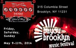 The 4th Annual Bayou 'n Brooklyn Music Festival at Jalopy Theater features some of the best names in the genre beginning Friday May 9th and continues through Sunday May 11th.