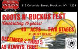 """Jalopy Theater celebrates the TENTH ANNIVERSARY of """"Roots n Ruckus,"""" a night of folk, old-time and blues music held every Wednesday, at their location on Columbia Street in Red Hook from December 2 -5, 2015."""