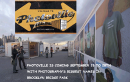 Photoville announces the exhibitions within Brooklyn Bridge Park, opening September 18 and continuing until September 28, featuring many of photography's biggest names.
