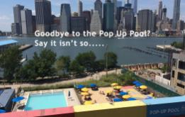 Is it really goodbye to the Pop Up Pool at Brooklyn Bridge Park?