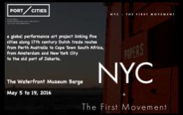 PORT CITIES NYC, the first movement of the global odyssey, is a theatrical journey from the Financial District to Red Hook in May 2016