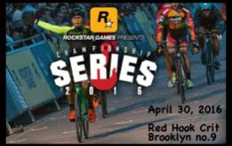 Rockstar Games is proud to announce the return of the Red Hook Criterium Championship Series on April 30, 2016, at the Brooklyn Cruise Terminal in Red Hook, Brooklyn.