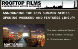 Rooftop Films is proud to announce Opening Weekend Features (Friday May 29 and Saturday May 30) and select highlights of the 19th annual Rooftop Films Summer Series.