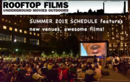 Our favorite movie organization, Rooftop Films, is back with a full schedule of free movies for the summer of 2015.