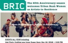 Urban Bush Women (UBW) newest Artists-in-Residence at BRIC