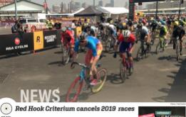 The Red Hook Criterium, the iconic race that popularized cycling's fixed-gear criterium format which began on the streets of Red Hook, Brooklyn, will suspend its series in 2019.