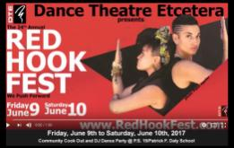 Dance Theatre Etcetera presents the 24th Annual Red Hook Fest on Friday, June 9th to Saturday, June 10th, 2017
