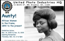 Aunty!, opening on November 15 at the United Photo Industries Gallery in DUMBO, Brooklyn