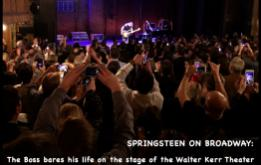 SPRINGSTEEN ON BROADWAY:  The Boss bares his life on the stage of the Walter Kerr Theater