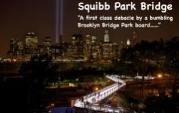 The Squibb Park Bridge is just another example of a poorly run Brooklyn Bridge Park - South Brooklyn editorial by Mark D Phillips