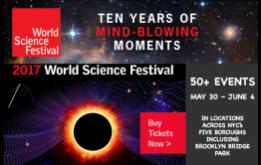 The World Science Festival announces complete programming for their 10th anniversary from May 30 to June 4, 2017