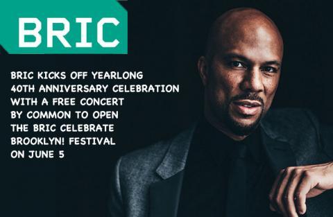 Common opens the 40th BRIC Celebrate Brooklyn! Festival