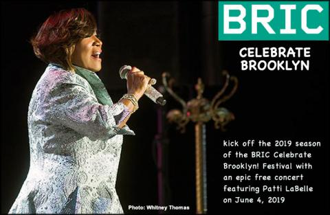 Patti LaBelle will open BRIC's 41st season with a free concert on June 4, 2019, to begin the annual BRIC Celebrate Brooklyn! Festival in Park Slope.