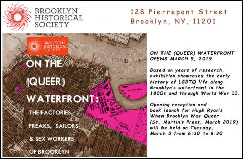 Brooklyn Historical Society in Brooklyn Heights presents On the (Queer) Waterfront, the first exhibition to focus explicitly on LGBTQ history of Brooklyn.