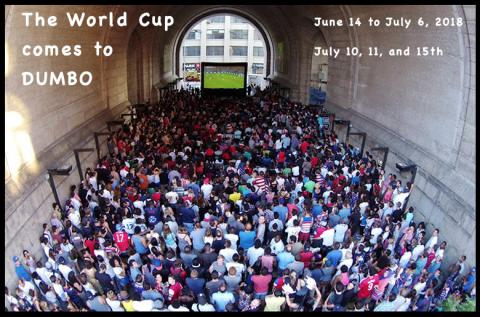 2018 MEN'S WORLD CUP IS COMING TO DUMBO
